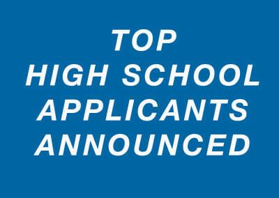 Top High School Applicants Announced